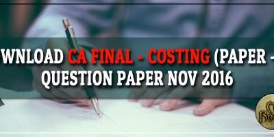 CA Final Costing Question Paper Nov 2016