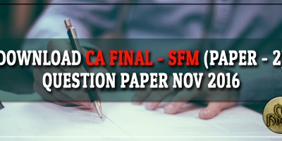 ca-final-sfm-question-paper-nov-2016