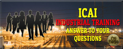 CA Industrial Training - Answer to Your Queries