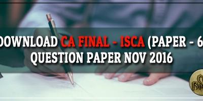 Download CA Final ISCA Question paper Nov 2016