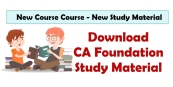 CA Foundation New Syllabus Study material